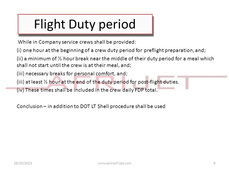 Flight Duty period While in Company service crews shall be provided: (i) one hour at the beginning of a crew duty period for preflight preparation, an
