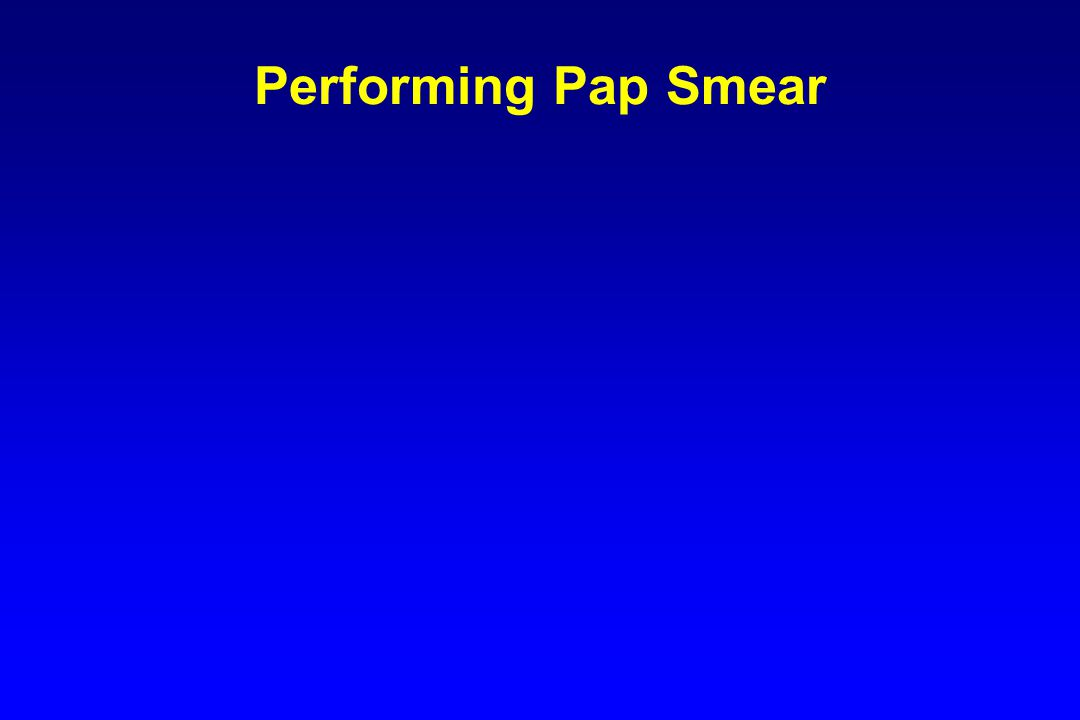 Performing Pap Smear
