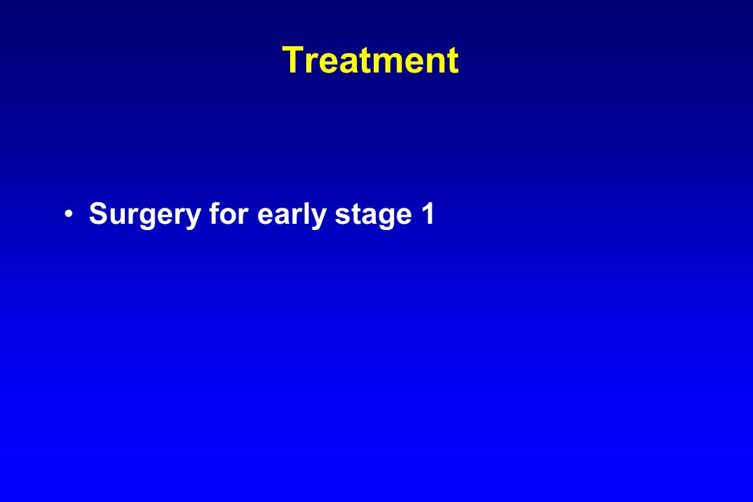 Surgery for early stage 1