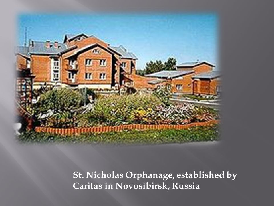 St. Nicholas Orphanage, established by Caritas in Novosibirsk, Russia
