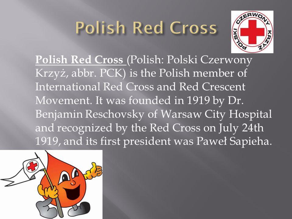 Polish Red Cross (Polish: Polski Czerwony Krzyż, abbr.