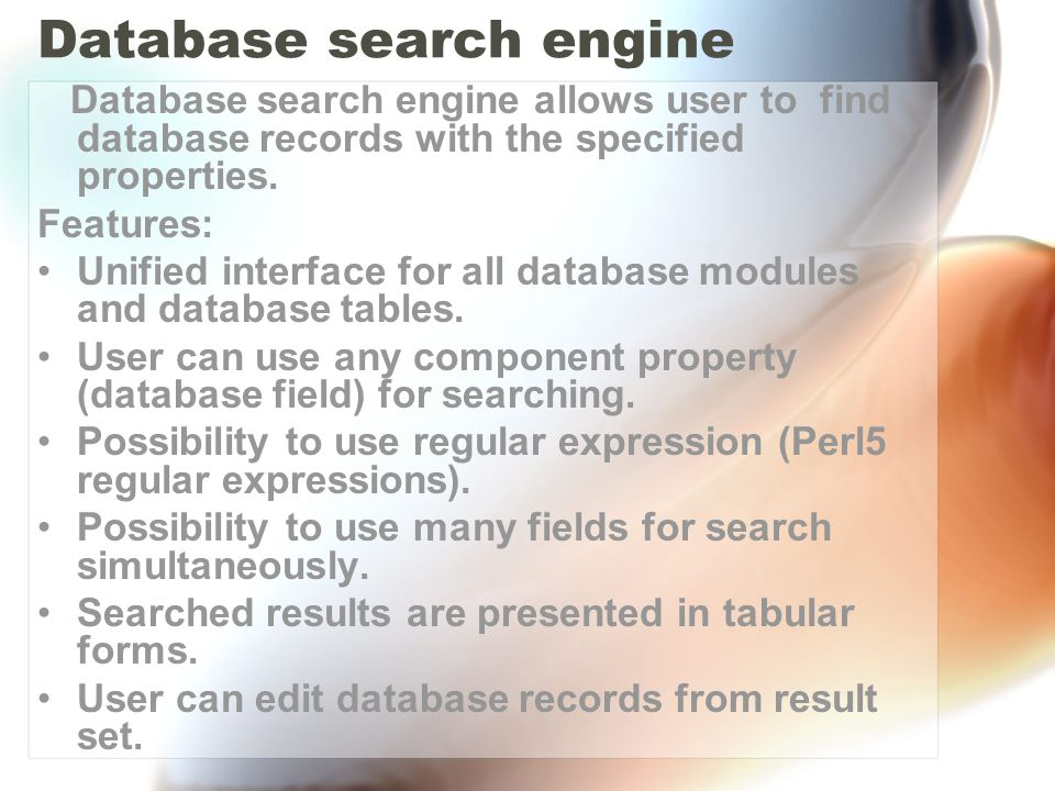First user should specify database module and database table for further searching.
