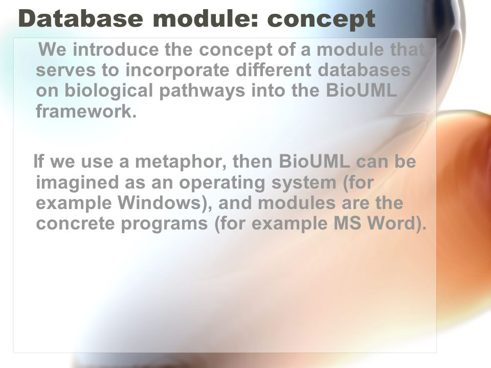 Database modules We have developed modules for the following databases on biological pathways: GeneNet (IC&G, SB RAS, Russia) http://wwwmgs.bionet.nsc.ru TRANSPATH (BIOBASE GmbH, Germany) http://transpath.gbf.de KEGG pathways (Kyoto University, Japan) http://www.kegg.com