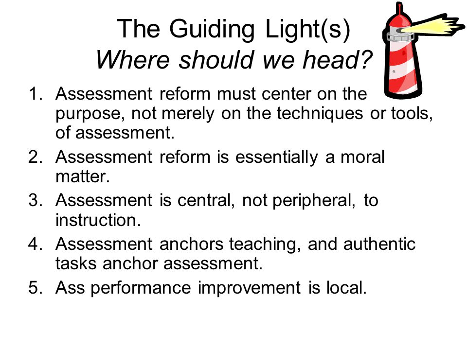The Guiding Light(s) Where should we head.