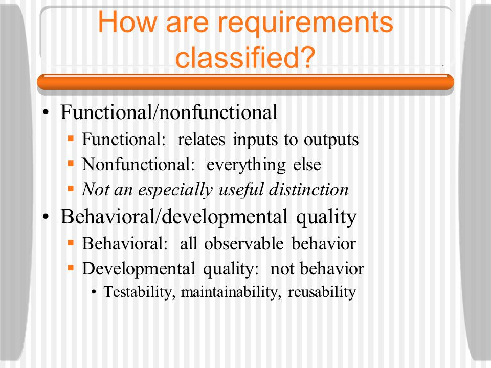 How are requirements classified.