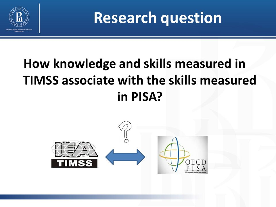 Research question How knowledge and skills measured in TIMSS associate with the skills measured in PISA