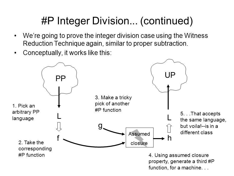 #P Integer Division...