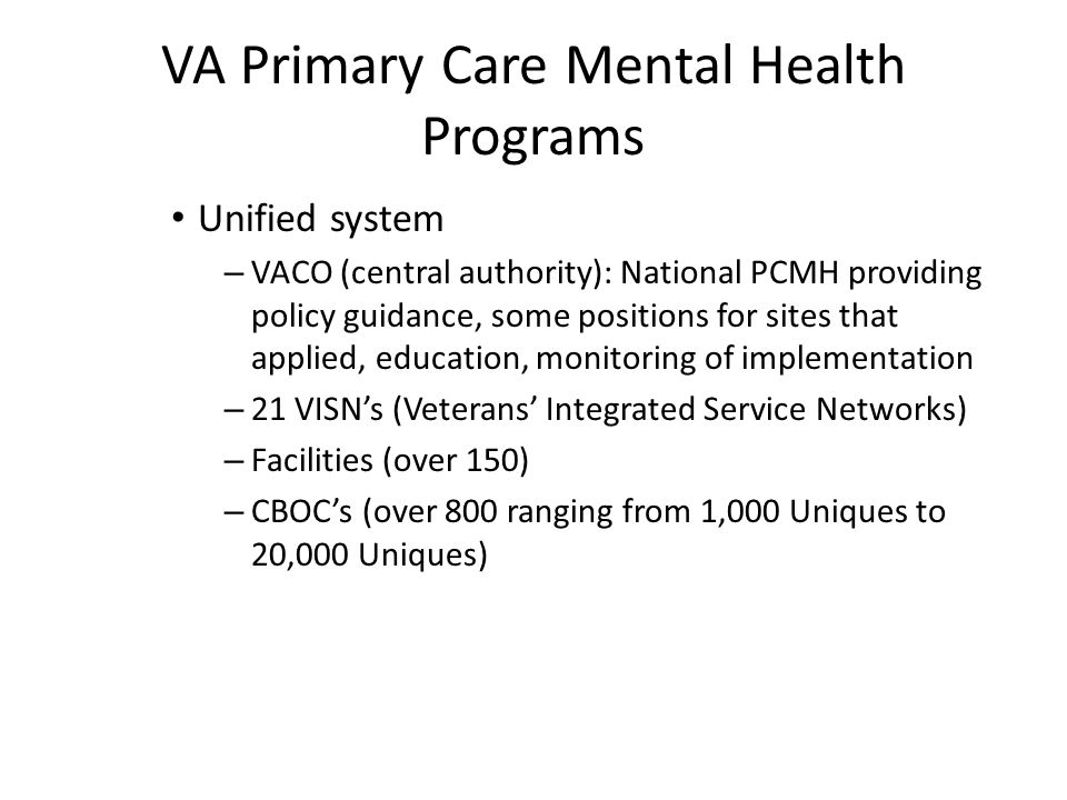 VA PCMH Implementation Background – Probably 10 times as many people have low levels of depression or problem drinking than severe depression or alcohol dependence (unfortunately, your MH providers have spent all of their time with the severe group—big skill deficit)