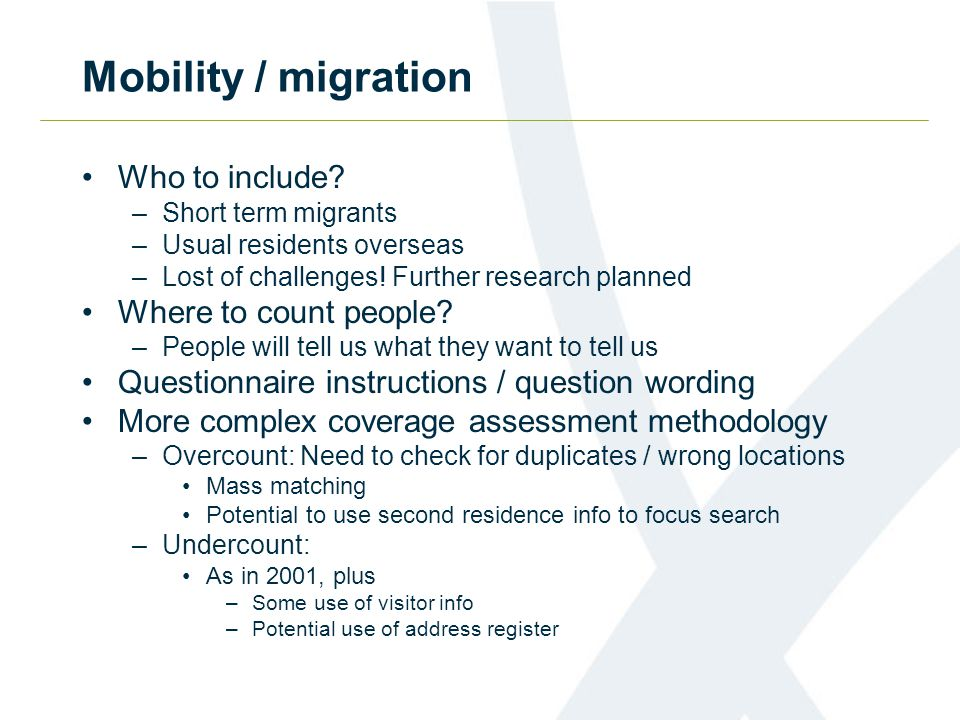 Mobility / migration Who to include.