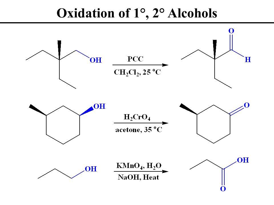 Oxidation of 1°, 2° Alcohols