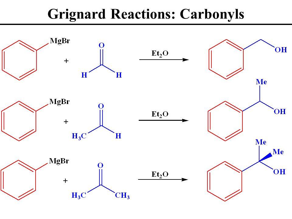 Grignard Reactions: Carbonyls