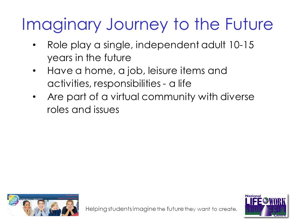 Helping students imagine the future they want to create.