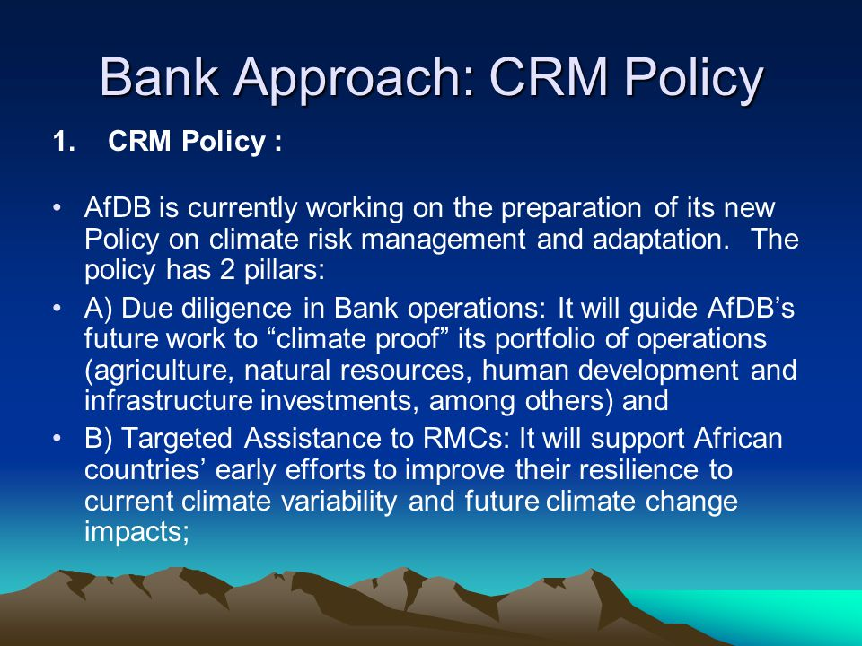 Bank Approach: CRM Policy 1.