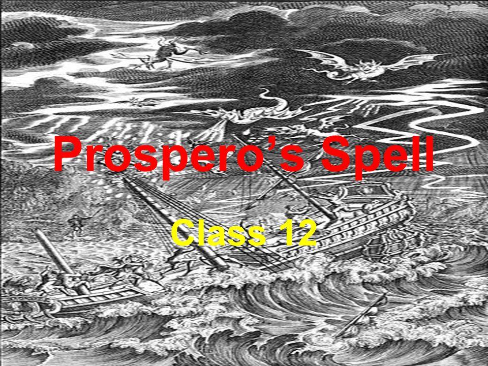 Prospero's Spell Class 12