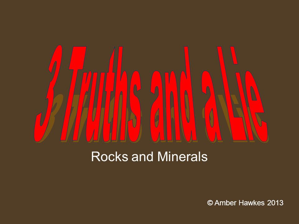 Rocks and Minerals © Amber Hawkes 2013