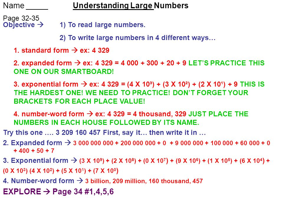 Name _____ Understanding Large Numbers Page 32-35 Objective  1) To read large numbers.