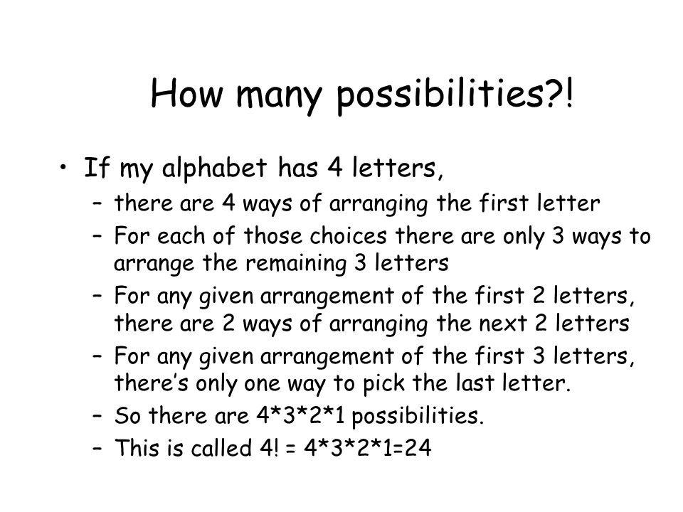 How many possibilities?.