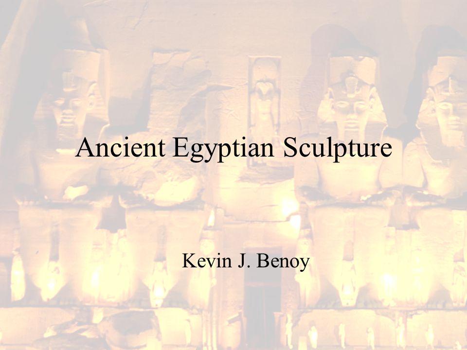Ancient Egyptian Sculpture Kevin J. Benoy