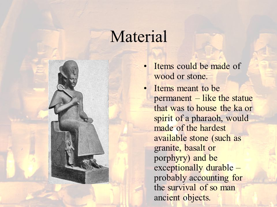 Material Items could be made of wood or stone.
