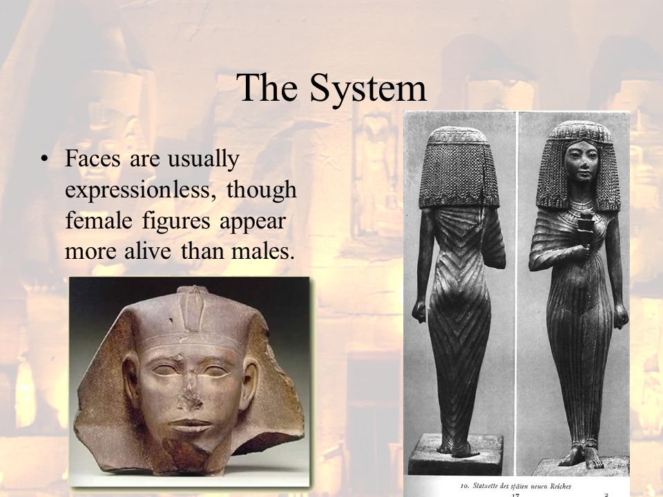 The System High figures – the gods and goddesses and kings and queens (who are deified) are shown only in dignified poses – though females may display tender gestures.