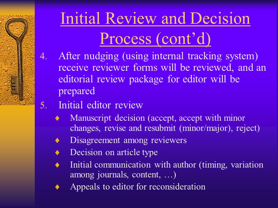 Initial Review and Decision Process (cont'd) 4.