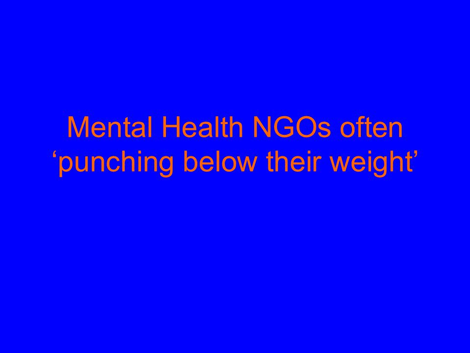 Mental Health NGOs often 'punching below their weight'