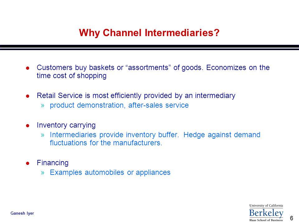 7 Ganesh Iyer Types of Channel Intermediaries Goodyear's Distribution IndustryGoodyear Garages60 W.