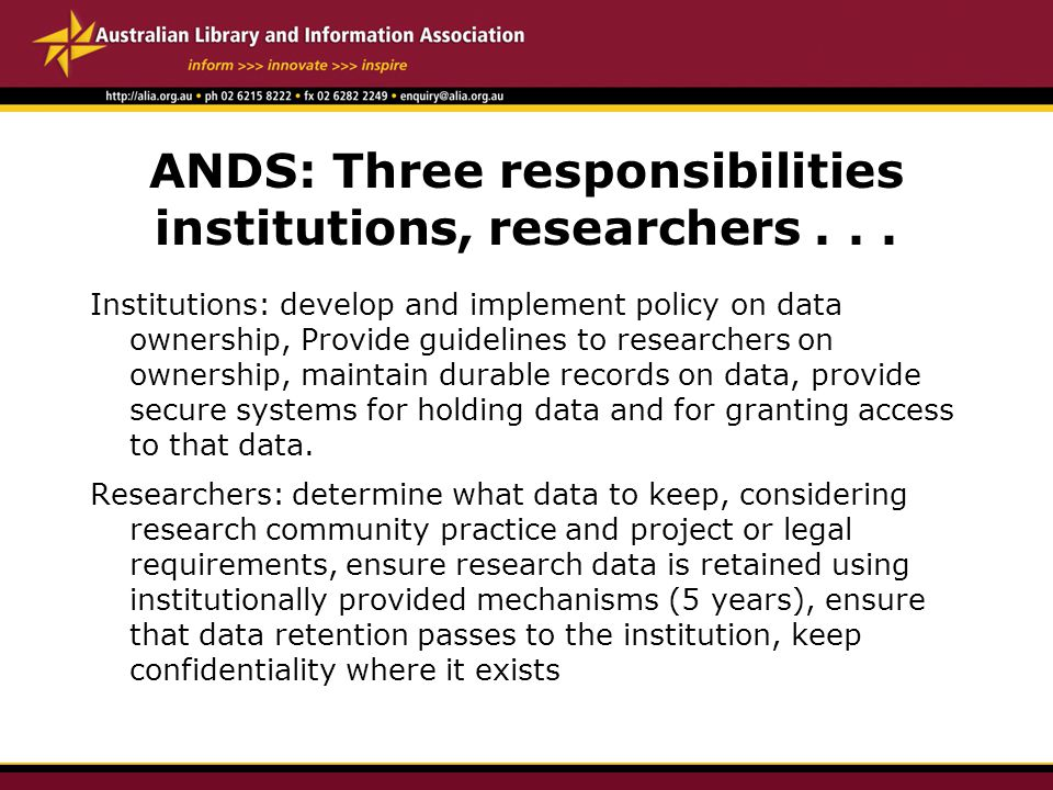 ANDS: Three responsibilities institutions, researchers...