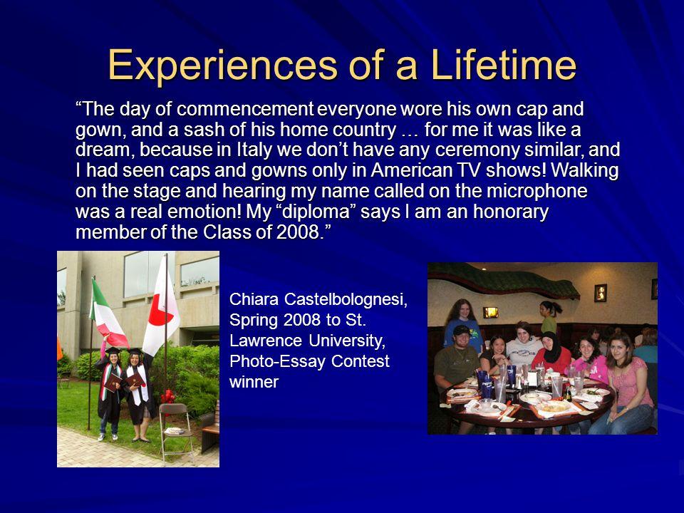Experiences of a Lifetime Chiara Castelbolognesi, Spring 2008 to St.