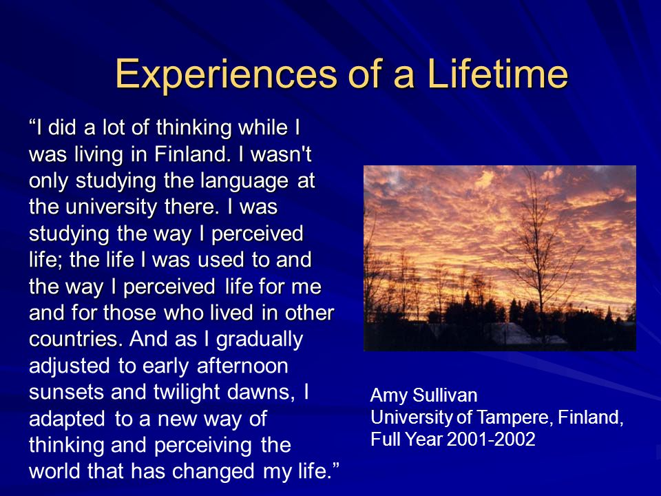 I did a lot of thinking while I was living in Finland.