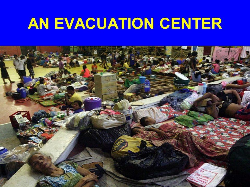 AN EVACUATION CENTER