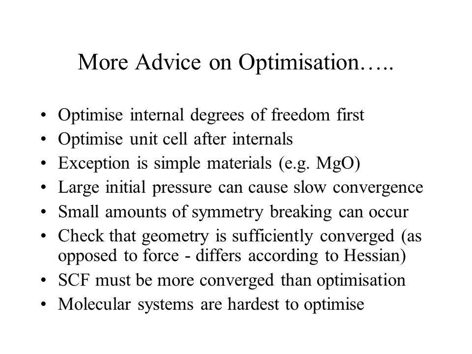 More Advice on Optimisation…..