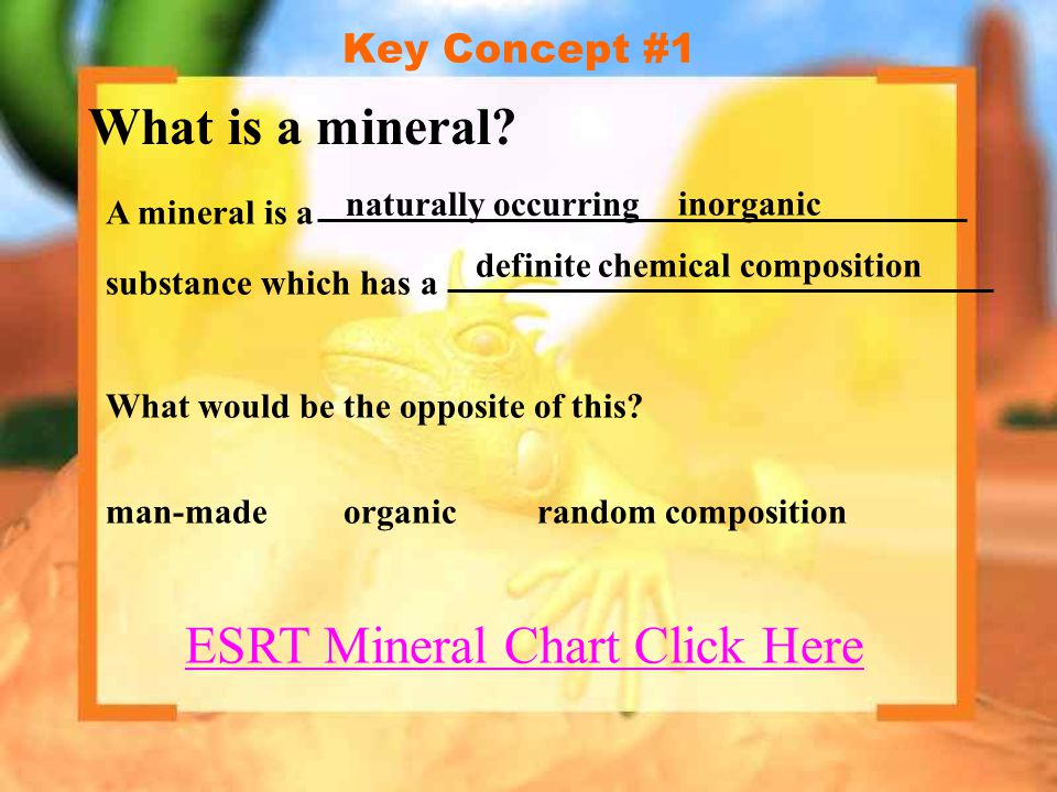 Key Concept #4 Minerals have a definite chemical composition.
