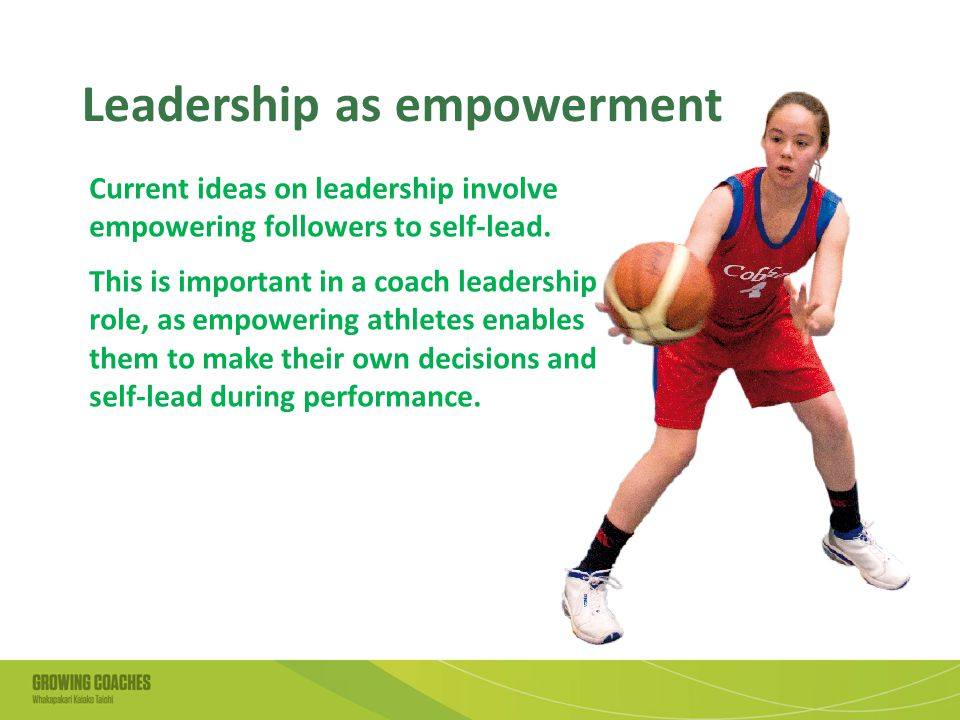 Leadership as empowerment Current ideas on leadership involve empowering followers to self-lead.