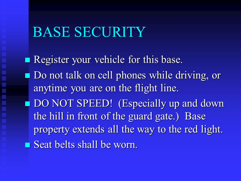 BASE SECURITY Register your vehicle for this base.