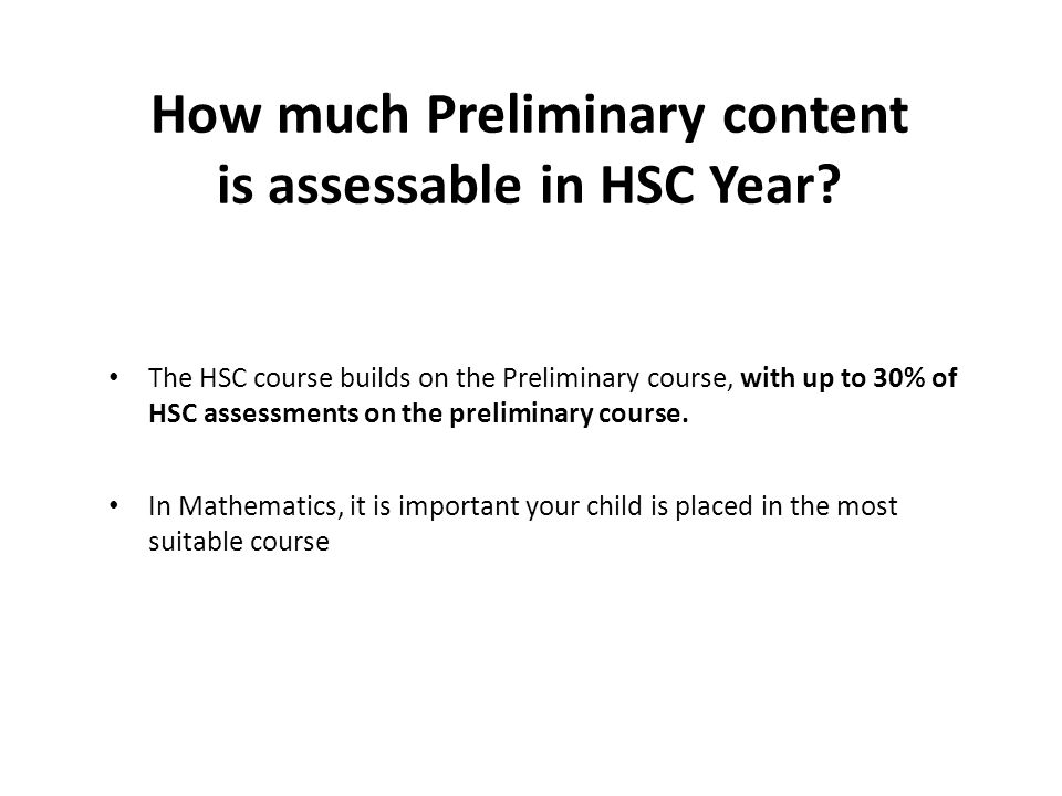 How much Preliminary content is assessable in HSC Year.