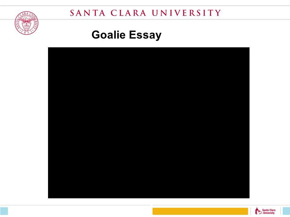 Goalie Essay