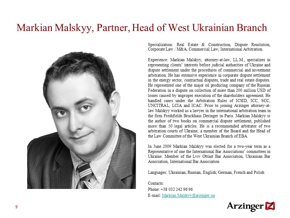9 Markian Malskyy, Partner, Head of West Ukrainian Branch Specialization: Real Estate & Construction, Dispute Resolution, Corporate Law / M&A, Commerc