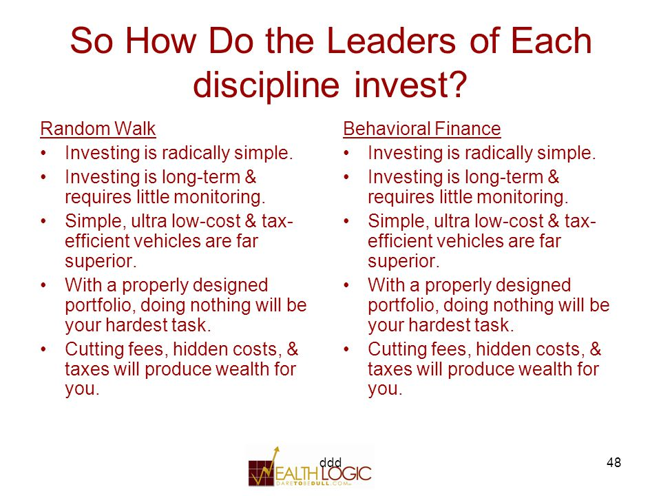 ddd48 So How Do the Leaders of Each discipline invest.