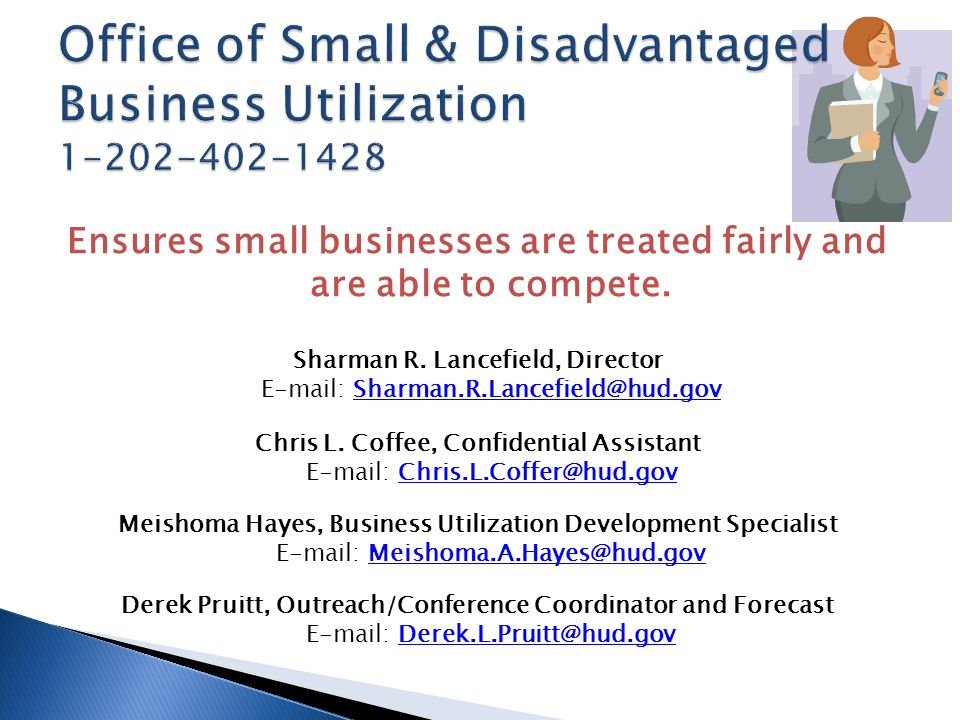 Ensures small businesses are treated fairly and are able to compete.