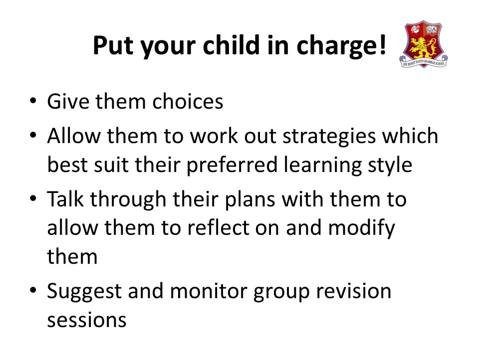 Put your child in charge.