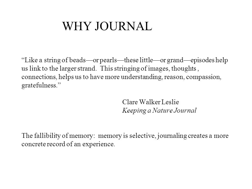 A.Paybacks from journaling B. How to Get Started C.
