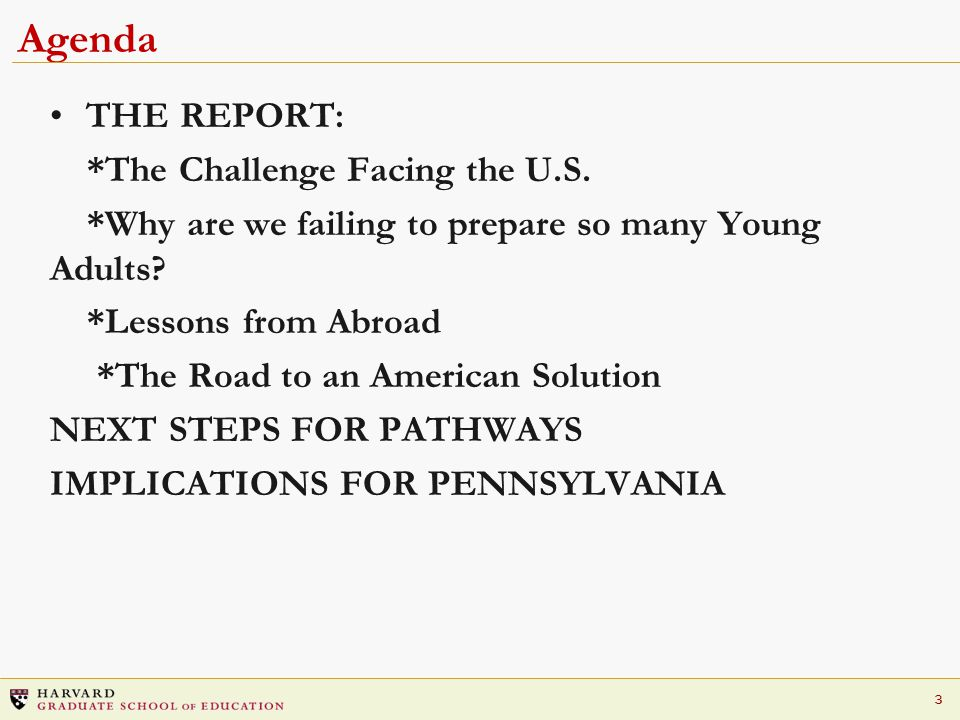 3 Agenda THE REPORT: *The Challenge Facing the U.S.