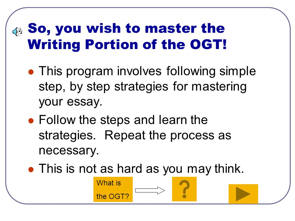 Dorfmeister's Guide to Mastering the OGT Writing