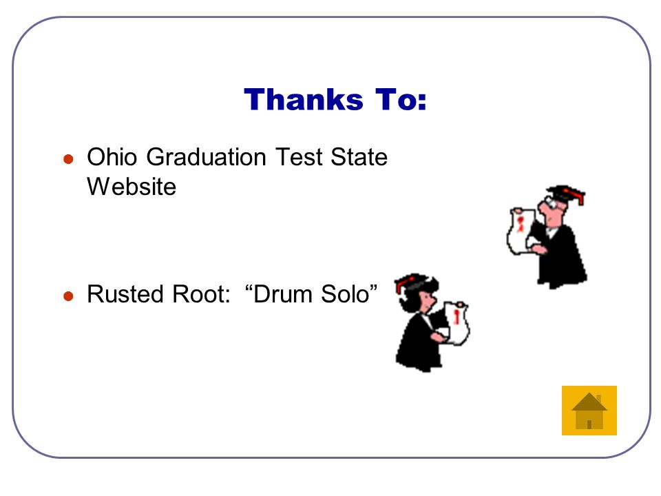 Want more information? Click the button below to go to the Ohio Graduation website. PDF files are available. Ohio Graduation Test Website