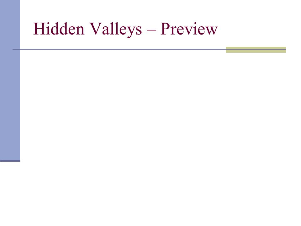 Hidden Valleys – Preview