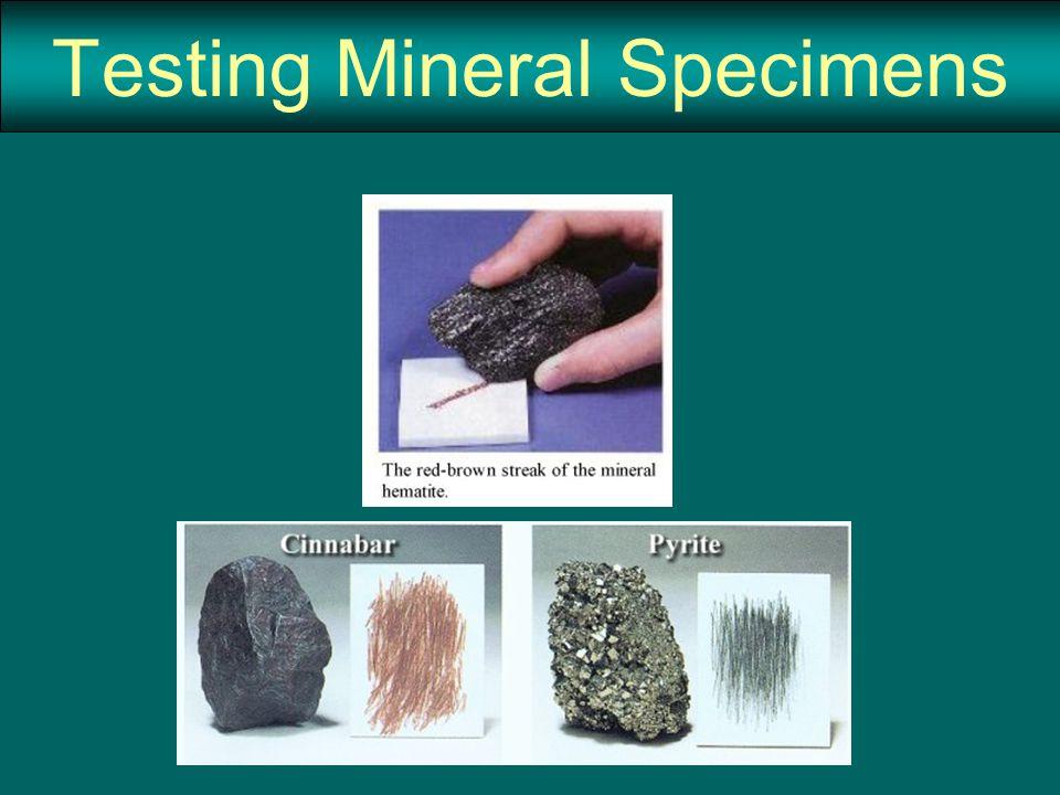 Testing Mineral Specimens