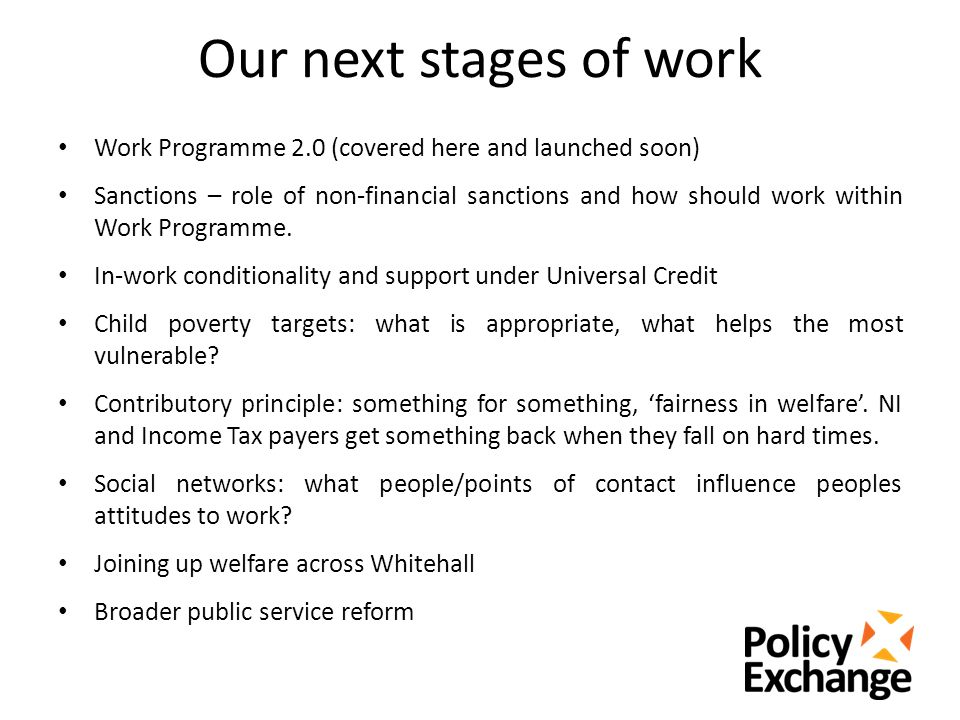 Our next stages of work Work Programme 2.0 (covered here and launched soon) Sanctions – role of non-financial sanctions and how should work within Work Programme.