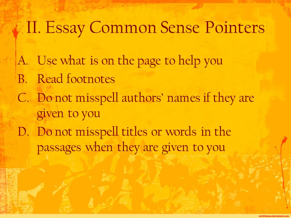 E.Sometimes, the prompt does not give you the author's name 1.You are not expected to know it.