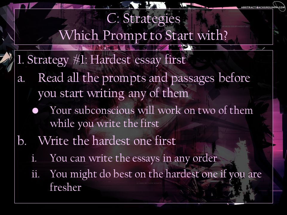 C: Strategies Which Prompt to Start with. 1.
